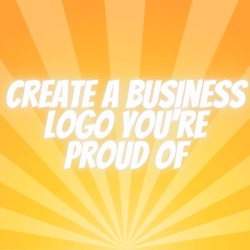Create a Business Logo You're Proud Of - ebook cover image